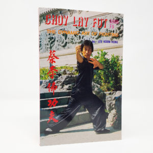 Choy Lay Fut The Dynamic Art of Fighting Book Cover